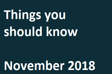 Things you should know – November 2018